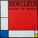 Newcleus - She's Bad / (Club Mix) - 12""