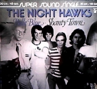 Nighthawks, The - Belle Blue / Shanty Town - 12""