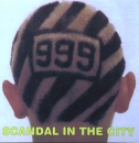 Nine Nine Nine / 999 - Scandal In The City - CD