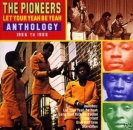 Pioneers, The - Let Your Yeah Be Yeah - Anthology 1966 To 1986 - 2CD