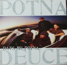 Potna Deuce - Dat's My Potna (4x) / Funky Behavior - 12""