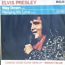 Presley, Elvis - Way Down / Pledging My Love - 7""