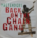 Pretenders - Back On The Chain Gang / My City Was Gone - 7""