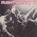 Pushtwangers - Mini LP - Recorded In Stockholm Sept. 84 - LP