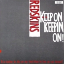 Redskins - Keep On Keepin On / Sixteen Tons / Red Strike The..- 12""