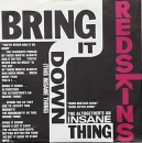 Redskins - Bring It Down /  You Want It ? They've Got It - 7""