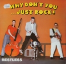Restless - Why Don't You...Just Rock ! - LP