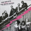 Riplets, The / The White Suicide - Love You Rock'n'Roll / For What It's Worth - 7""