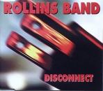 Rollins Band - Disconnect - MCD