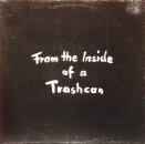 Rough Beat, The - From The Inside Of A Trashcan - LP