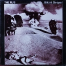 Rub, The - Bikini Gospel - LP