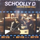 Schoolly D - Smoke Some Kill - LP