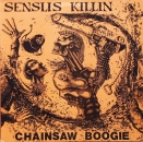 Senslis Killin - Chainsaw Boogie - MLP