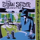 Brian Setzer Orchestra, The - The Dirty Boogie - CD