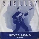 Shelley, Pete - Never Again / (Extented) - 7""