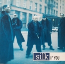 Silk - If You (6x) - 12""