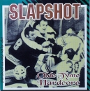 Slapshot - Old Tyme Hardcore - CD