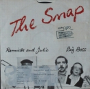 Snäp : Snap, The - Romiette And Julio / Big Boss - 7""