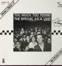 Special AKA, The - Too Much Too Young / Guns Of... / +1 - 12""