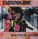 Starvation Army - Execution Style - LP