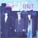 Stray Cats - Stray Cat Strut / Drink That Bottle Down - 7""