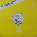 Street System - Delirious In A Trance / Scratch And Break - 12""