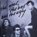 The Good, The Bad And The Ugly - ...Getanzt Heut' Nacht / Now You Git Me - 7""
