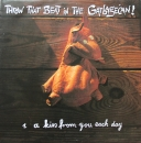 Throw That Beat In The Garbagecan - A Kiss From You Each Day / Rockin' Like Hell - 7""