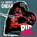 TV Smith's Cheap - RIP...Everything Must Go ! - CD