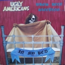 Ugly Americans - Who's Been Sleeping...In My Bed - LP