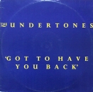 Undertones, The - Got Have You Back / Turning Blue / Bye Bye Baby Blue - 12""