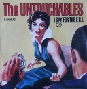 Untouchables, The - I Spy For The FBI / Whiplash - 7""