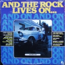 Various Artists - And The Rock Lives On...Volume One - LP