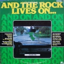 Various Artists - And The Rock Lives On...Volume Two - LP