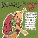 Various Artists - Board To Hell - CD