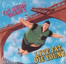 Various Artists - Fat Music Volume V - Live Fat, Die Young - LP
