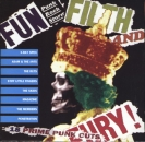Various Artists - Fun, Filth And Fury ! - CD