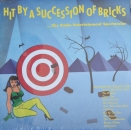 Various Artists - Hit By A Succession Of Bricks - LP