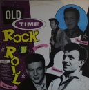 Various Artists - Old Time Rock 'N' Roll - LP