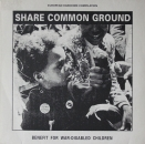 Various Artists - Share Common Ground - LP
