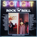Various Artists - Spotlight On Rock And Roll - 2LP