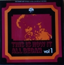 Various Artists - This Is How It All Began - Vol. 1 - LP