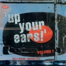 Various Artists - Up Your Ears !   Volume 1  - CD