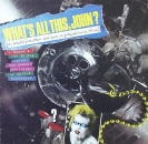 Various Artists - What's All This, John ? - LP