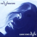 Vibrators, The - Gimme Some Lovin' / Powercry - 7""
