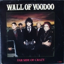 Wall Of Voodoo - Far Side Of Crazy / Wrong Way To Hollywood - 7""
