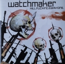 Watchmaker - Kill.Fucking.Everyone - CD