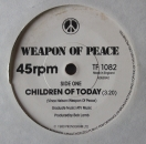 Weapon Of Peace - Children Of Today / Woman - 7""