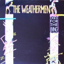 Weathermen, The - Once For The Living - 12""