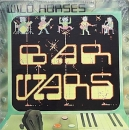 Wild Horses - Bar Wars  - LP